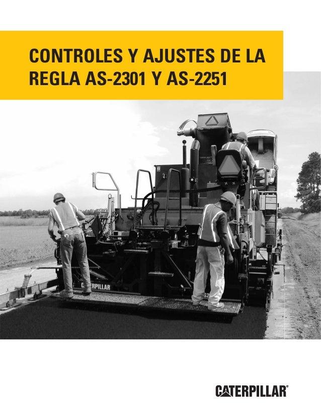 CONTROLES Y AJUSTES DE LA REGLA AS-2301 Y AS-2251