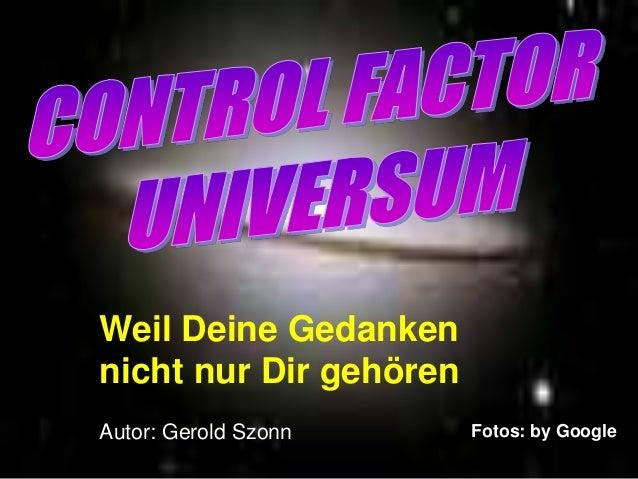 Weil Deine Gedanken  nicht nur Dir gehören  Autor: Gerold Szonn Fotos: by Google