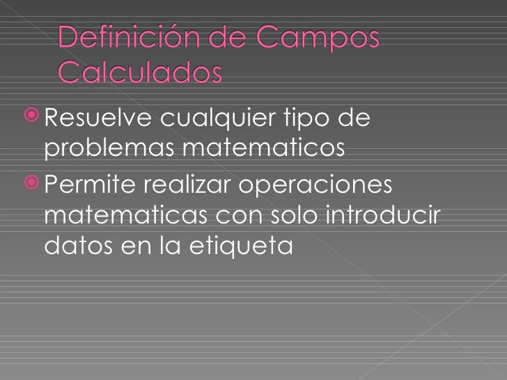 <ul><li>Resuelve cualquier tipo de problemas matematicos </li></ul><ul><li>Permite realizar operaciones matematicas con so...
