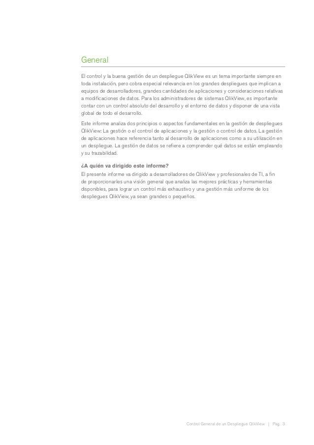 Control General de un Despliegue QlikView | Pag. 3 General El control y la buena gestión de un despliegue QlikView es un t...