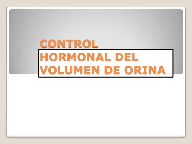 CONTROLHORMONAL DELVOLUMEN DE ORINA