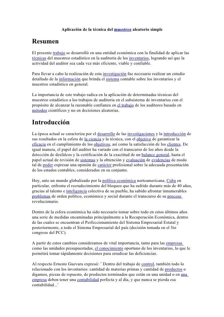 Aplicación de la técnica del muestreo aleatorio simple  Resumen El presente trabajo se desarrolló en una entidad económica...