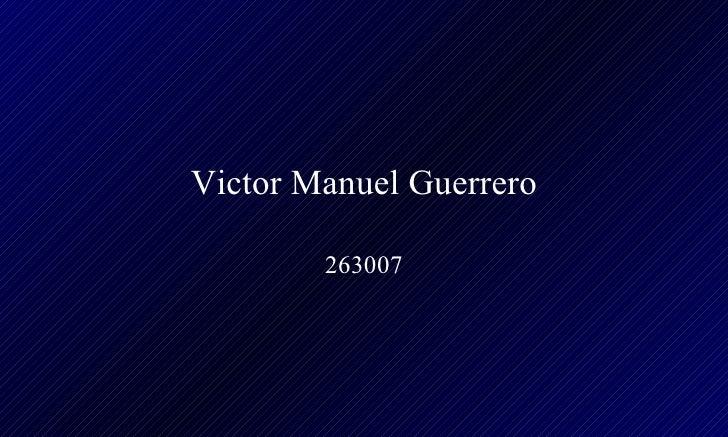 Victor Manuel Guerrero 263007