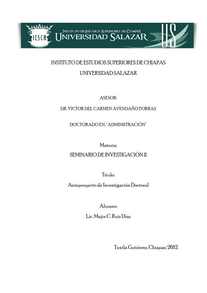 INSTITUTO DE ESTUDIOS SUPERIORES DE CHIAPAS           UNIVERSIDAD SALAZAR                     ASESOR:   DR. VICTOR DEL CAR...