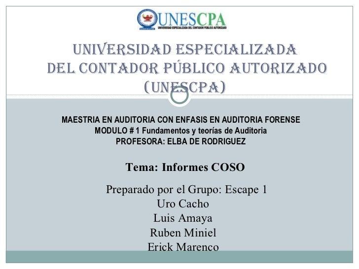 Universidad Especializada  del Contador Público Autorizado (UNESCPA) MAESTRIA EN AUDITORIA CON ENFASIS EN AUDITORIA FORENS...