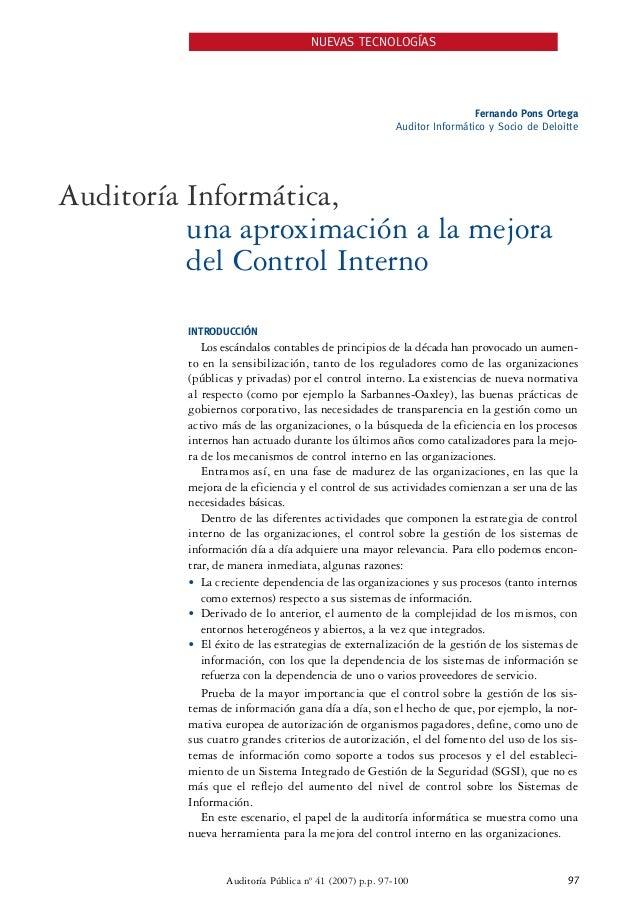NUEVAS TECNOLOGÍAS  Fernando Pons Ortega  Auditor Informático y Socio de Deloitte  Auditoría Informática,  una aproximació...