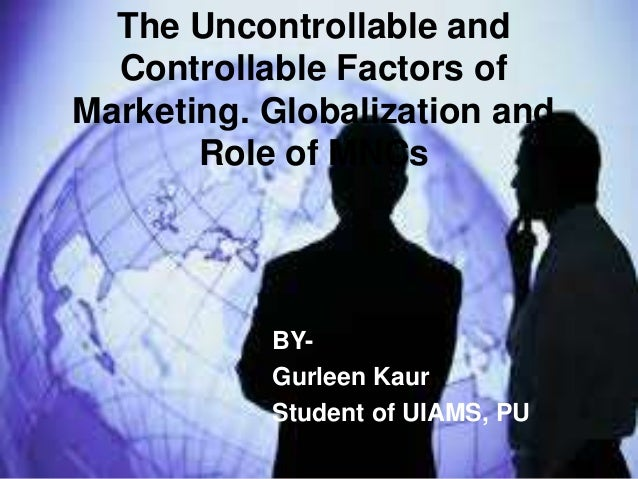 controllable and uncontrollable factors of marketing