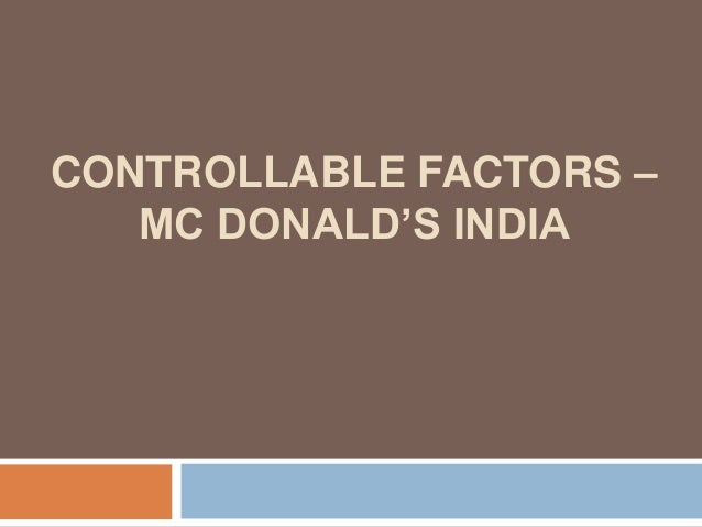 uncontrollable factors in international marketing The marketing, sales and technical skills are  a) external or uncontrollable  factors of business environment b) internal or controllable factors.