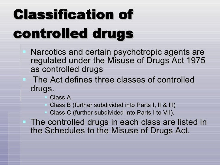 Controlled drug classifications
