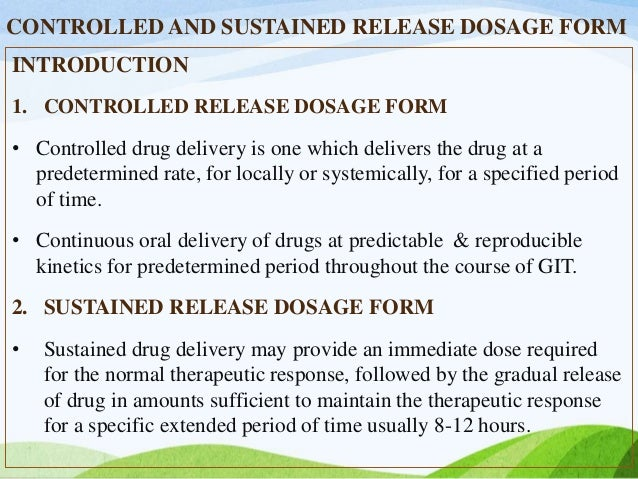 Controlled and sustained release dosage form/CONTROLLED