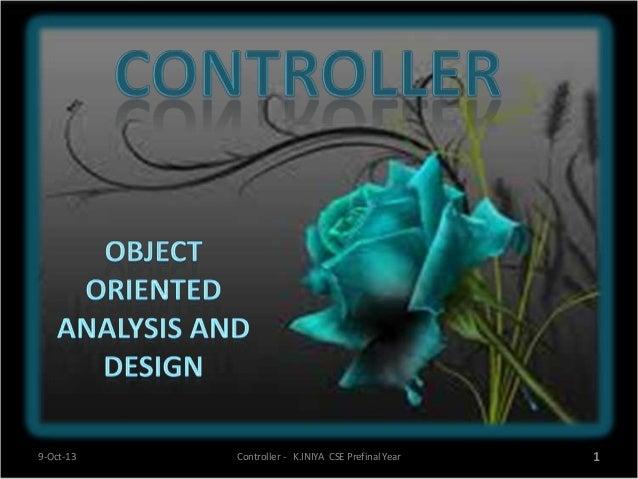9-Oct-13 1Controller - K.INIYA CSE Prefinal Year