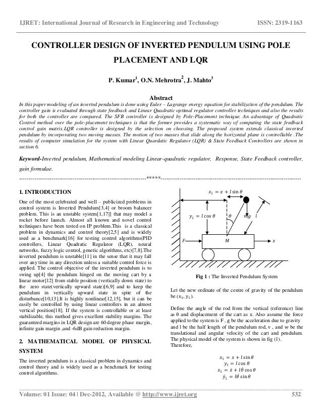 inverted pendulum analysis design and implementation The inverted pendulum balancer is a radio controlled car modified by adding a plexiglass platform and an inverted pendulum with free rotating pivot  the feedback .