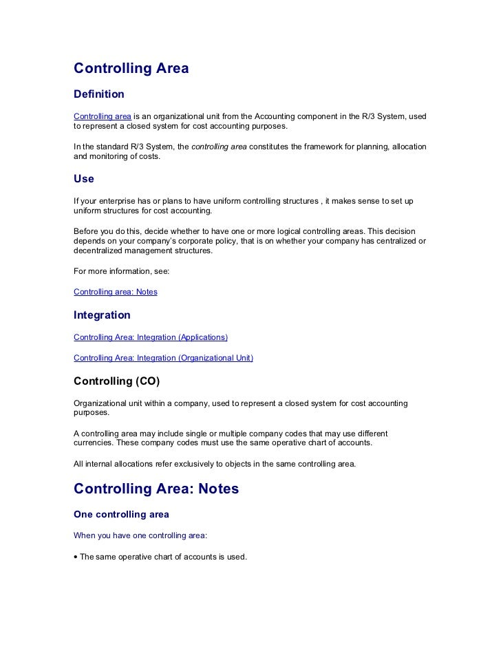 Controlling AreaDefinitionControlling area is an organizational unit from the Accounting component in the R/3 System, used...