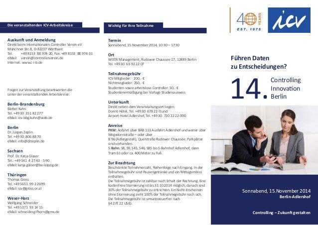 Auskunft und Anmeldung Direkt beim Internationalen Controller Verein eV Münchner Str. 8, D-82237 Wörthsee Tel.  +49 8153 ...