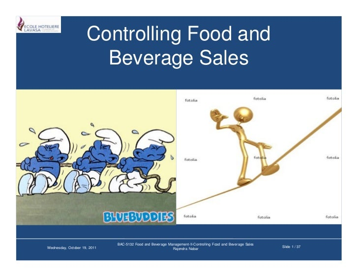 Controlling Food and                       Beverage Sales                              BAC-5132 Food and Beverage Manageme...