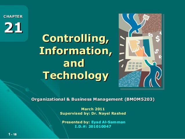 1 - 18 Controlling,Controlling, Information,Information, andand TechnologyTechnology Organizational & Business Management ...
