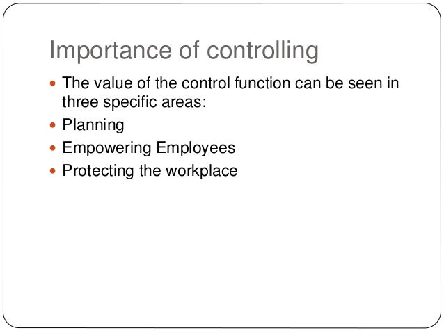 What is the Importance of Controlling? (6 facts)