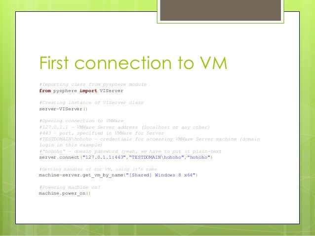 Controlling multiple VMs with the power of Python