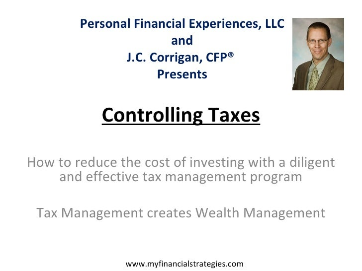 Controlling Taxes How to reduce the cost of investing with a diligent and effective tax management program Tax Management ...