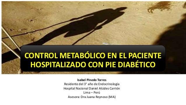 CONTROL METABOLICO DEL PACIENTE HOSPITALIZADO POR PIE