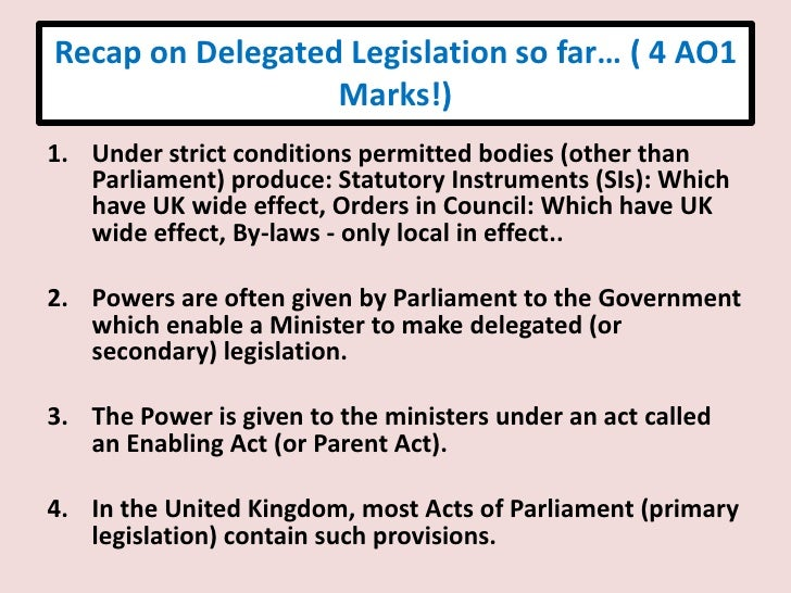 Effectiveness of Parliamentary Control over Delegated Legislation