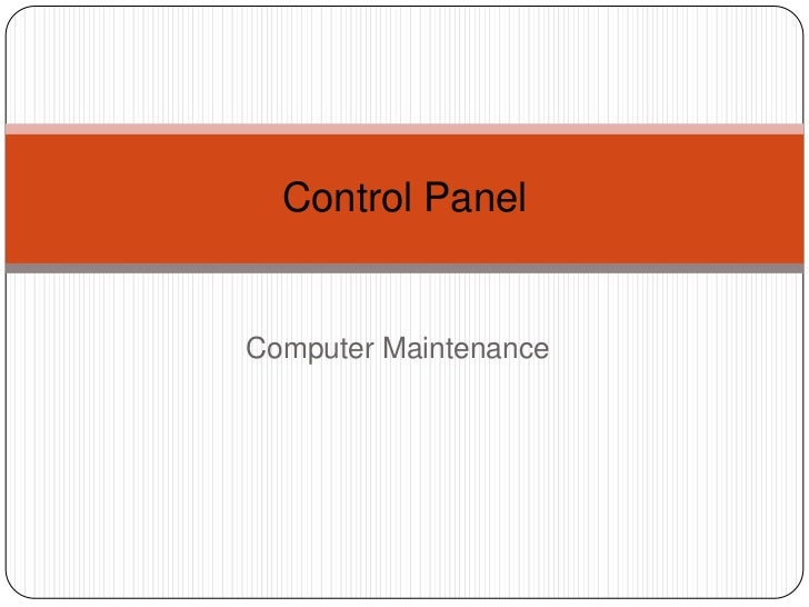 Control PanelComputer Maintenance