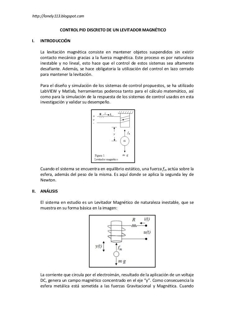 http://lonely113.blogspot.com                    CONTROL PID DISCRETO DE UN LEVITADOR MAGNÉTICO  I.    INTRODUCCIÓN       ...