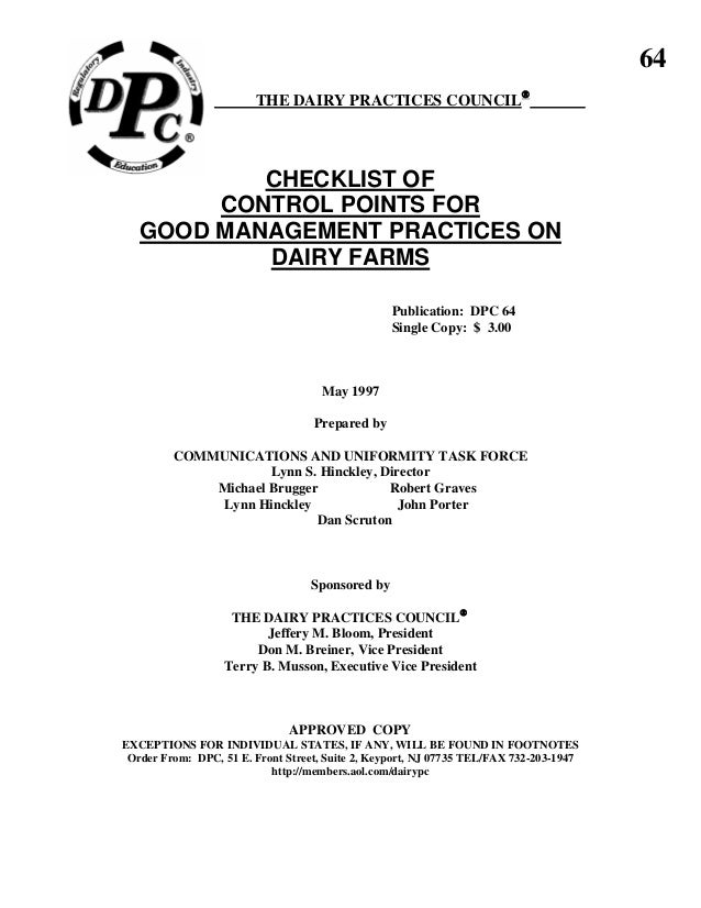 64 THE DAIRY PRACTICES COUNCIL® CHECKLIST OF CONTROL POINTS FOR GOOD MANAGEMENT PRACTICES ON DAIRY FARMS Publication: DPC ...