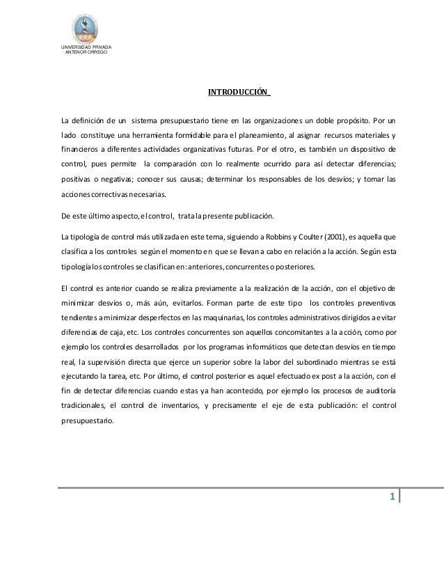 UNIVERSIDAD PRIVADA  ANTENOR ORREGO  1  INTRODUCCIÓN_  La definición de un sistema presupuestario tiene en las organizacio...