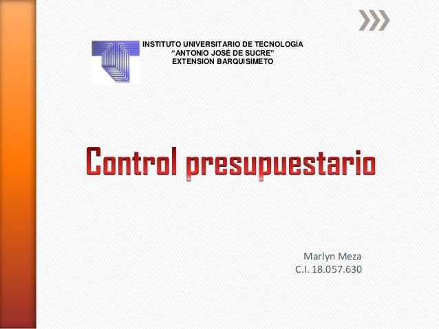 """INSTITUTO UNIVERSITARIO DE TECNOLOGÍA """"ANTONIO JOSÉ DE SUCRE"""" EXTENSION BARQUISIMETO Marlyn Meza C.I. 18.057.630"""