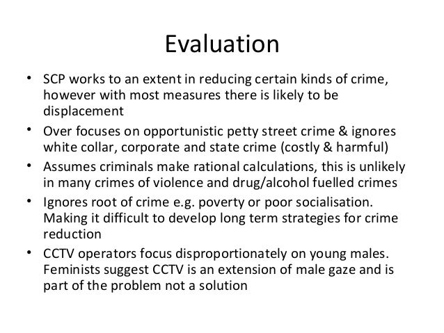rational choice crime control strategies Keywords: script, rational choice, routine activities, target selection, sex   situational crime prevention strategies are suggested and are mapped onto the.