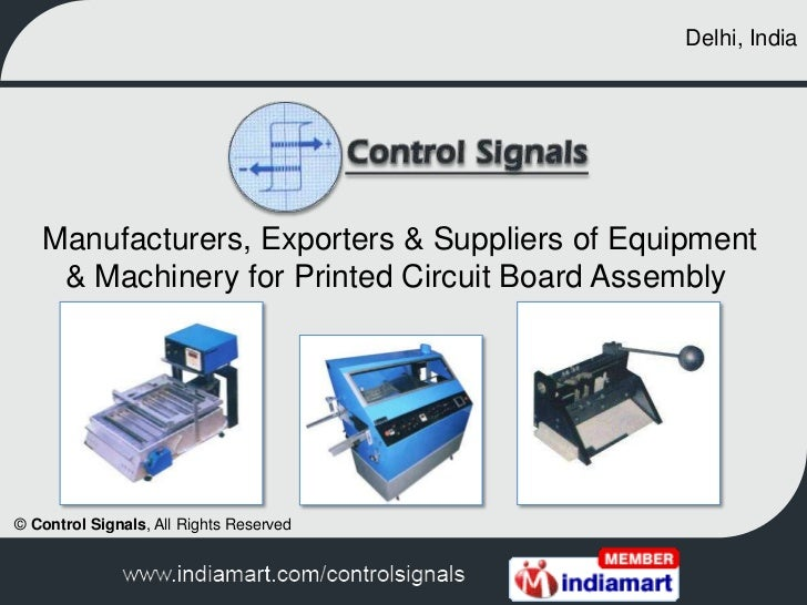 Delhi, India<br />Manufacturers, Exporters & Suppliers of Equipment & Machinery for Printed Circuit Board Assembly<br />©...