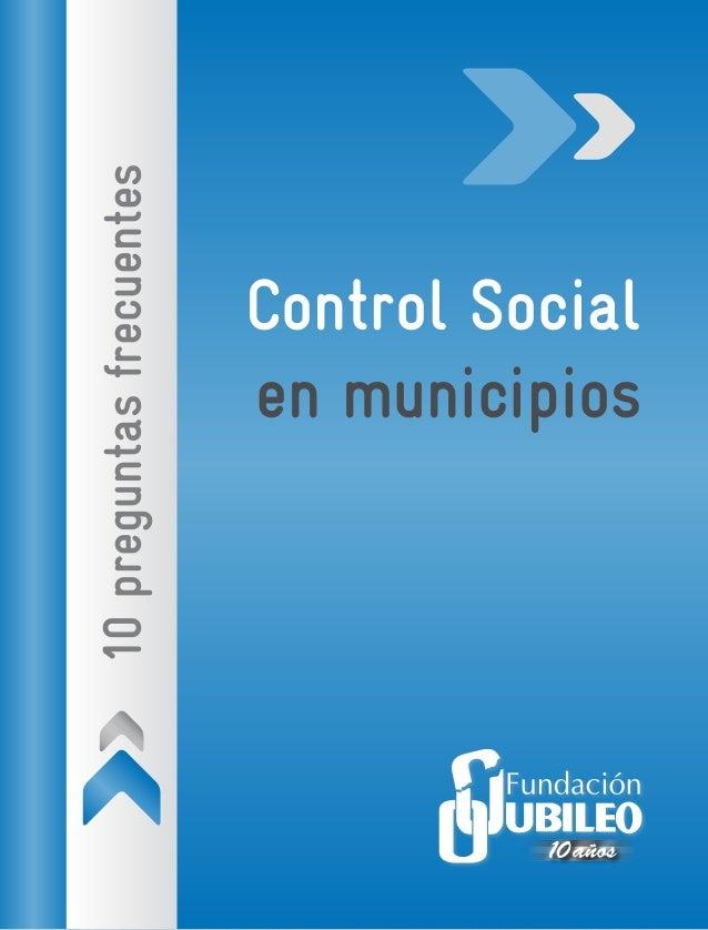 Control Social en municipios 10preguntasfrecuentes