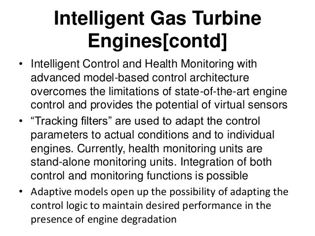 I G T Engines-Key Enabling Technologies • Increased efficiencies of components through active control • Increased overall ...