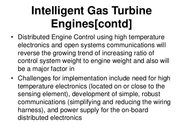 I G T Engines-Key Enabling Technologies[contd] • Active Component Control that can help to meet future engine requirements...