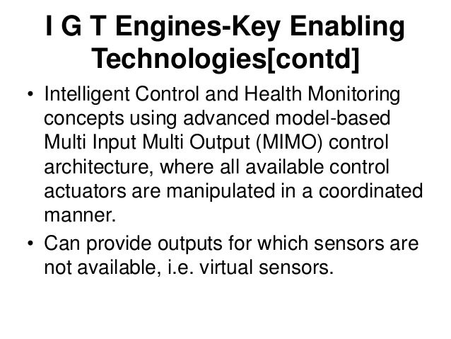 I G T Engines-Key Enabling Technologies[contd] • The standard GTE Gas Path Sensors are designed and packaged according to ...