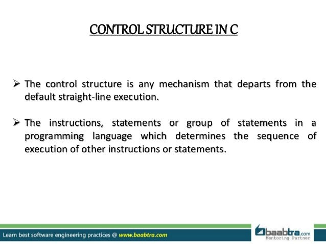 control structures in cControl Structures And Statements In C And C #9