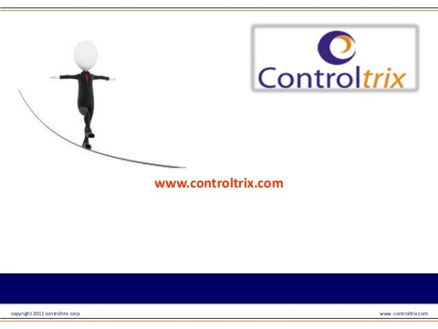 www.controltrix.com  copyright 2011 controltrix corp  www. controltrix.com