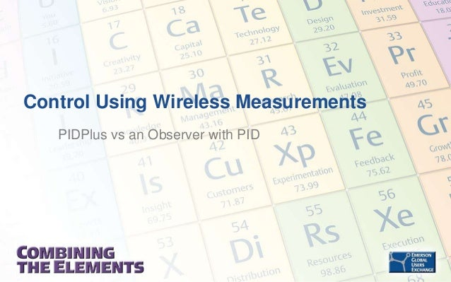 Control Using Wireless Measurements PIDPlus vs an Observer with PID