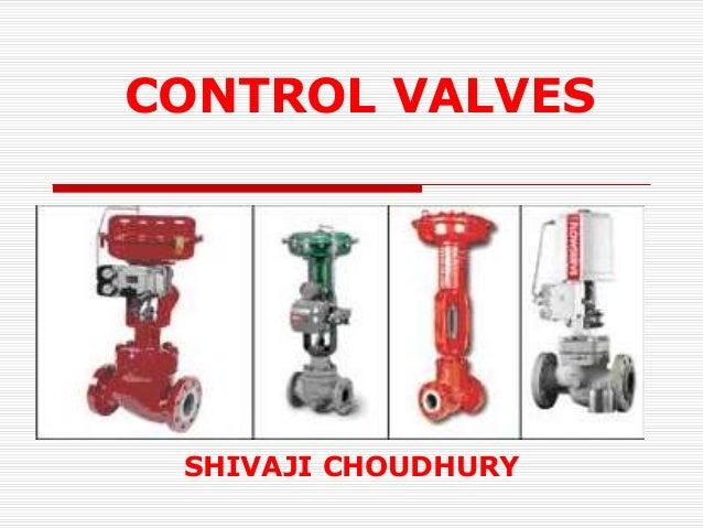 CONTROL VALVES  SHIVAJI CHOUDHURY