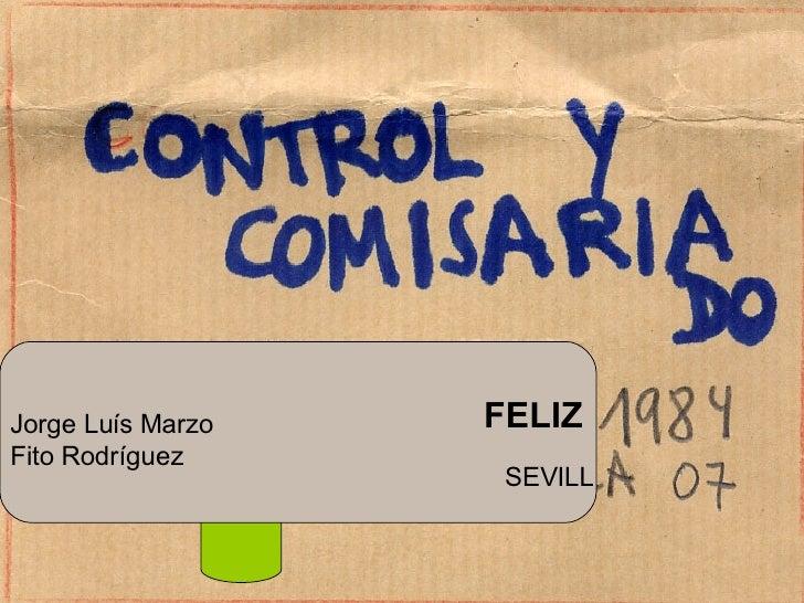SEVILL Jorge Lu ís Marzo Fito Rodríguez FELIZ