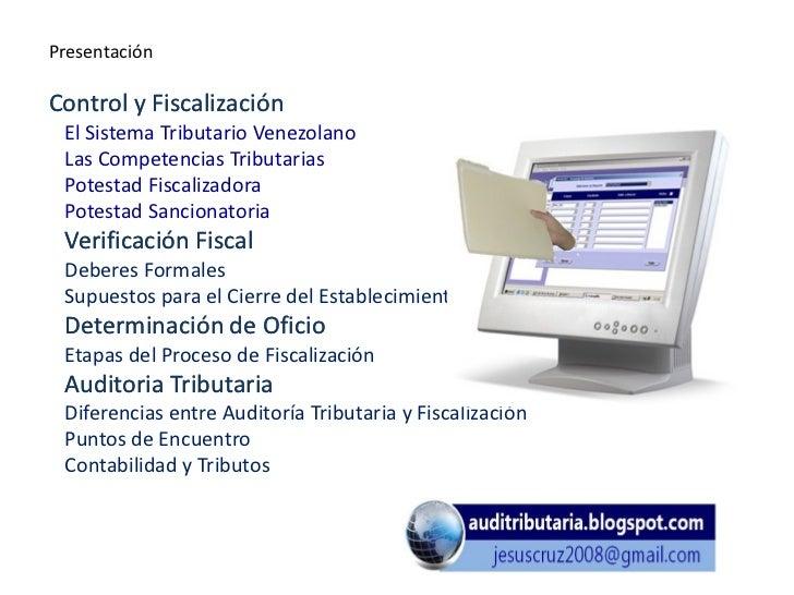 PresentaciónControl y Fiscalización El Sistema Tributario Venezolano Las Competencias Tributarias Potestad Fiscalizadora P...