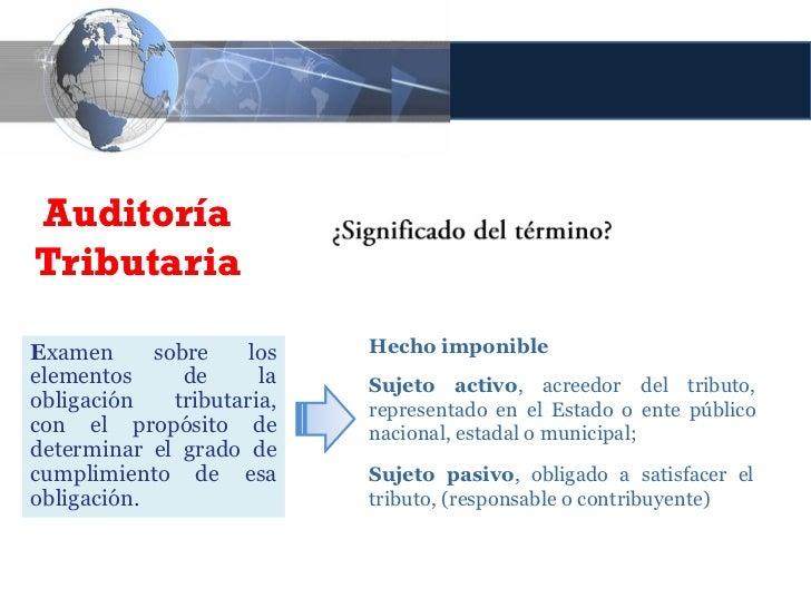 Doble vertiente de la Auditoría Tributaria                              Contribuyentes (interna o externa)                ...