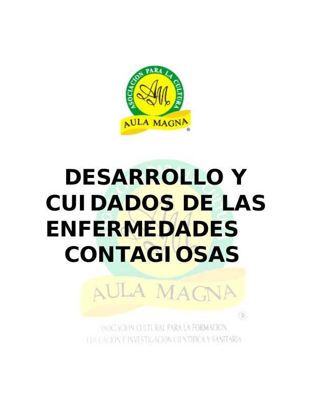 DESARROLLO Y CUIDADOS DE LAS ENFERMEDADES CONTAGIOSAS