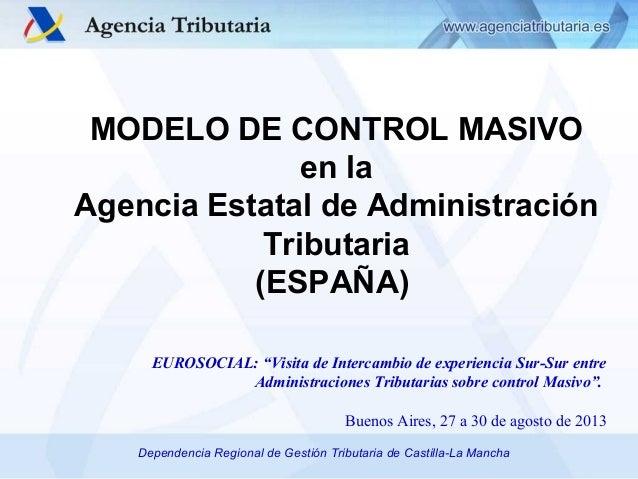 Modelo de control masivo en la agencia estatal de for Oficinas de la agencia tributaria madrid