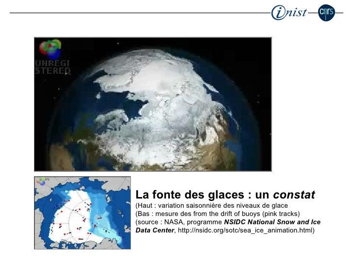 La fonte des glaces : un  constat  (Haut : variation saisonnière des niveaux de glace (Bas : mesure des from the drift of ...