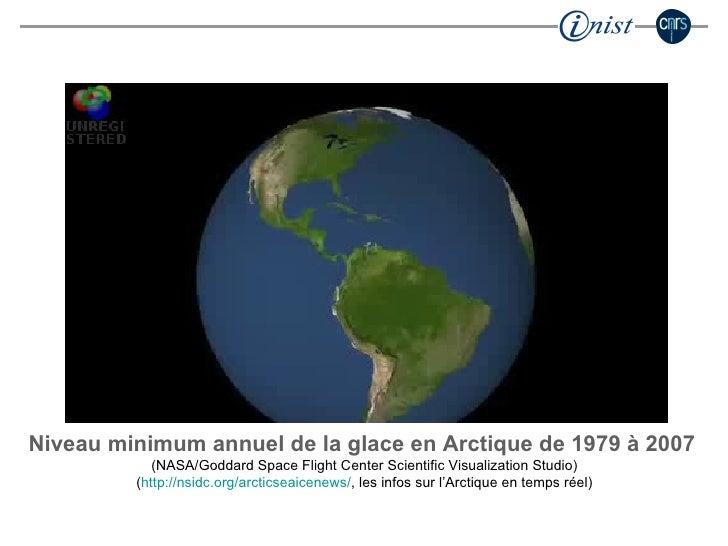 Niveau minimum annuel de la glace en Arctique de 1979 à 2007   (NASA/Goddard Space Flight Center Scientific Visualization ...