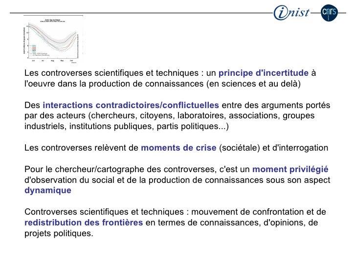 Les controverses scientifiques et techniques : un  principe d'incertitude  à l'oeuvre dans la production de connaissances ...