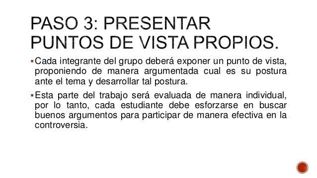 Criterio de evaluación Puntaje ideal Puntaje obtenido Escoge un tema que presenta una gran controversia 6 pts Recopila inf...
