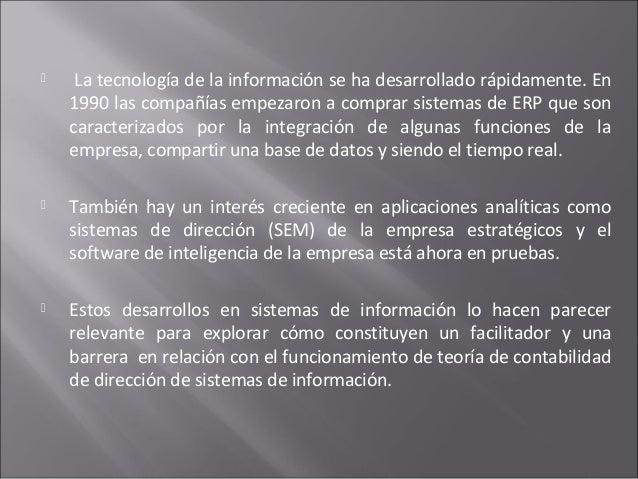  La tecnología de la información se ha desarrollado rápidamente. En 1990 las compañías empezaron a comprar sistemas de ER...